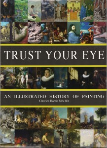 Trust Your Eye, the new book by Charles Harris